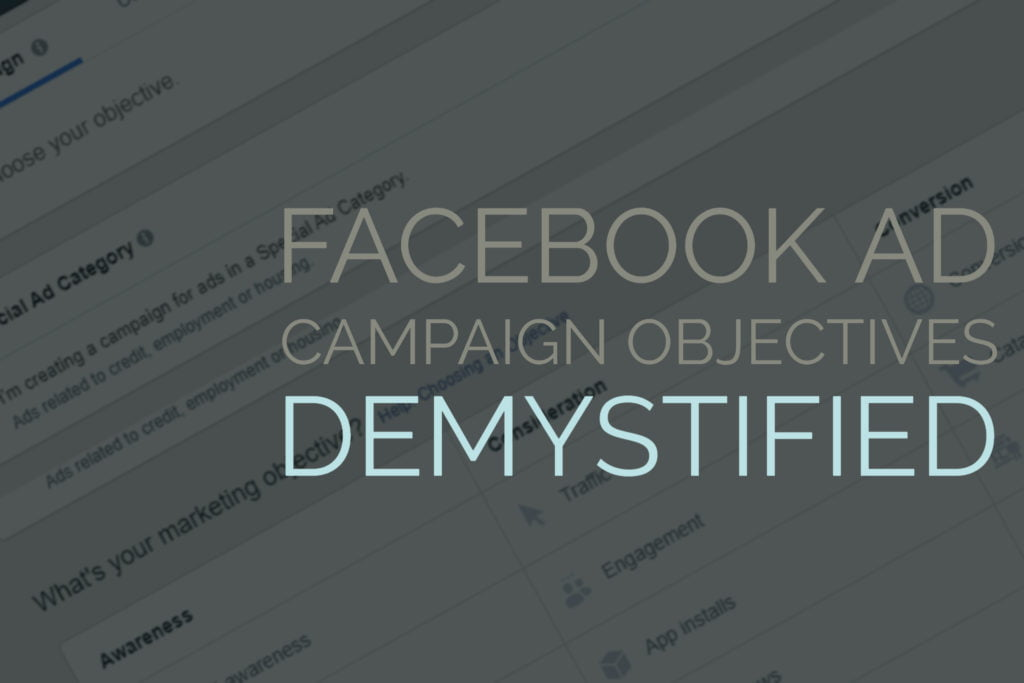 Facebook Campaign Objectives Demystified Title Image