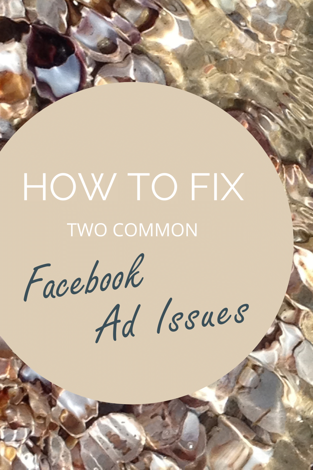 How to Fix Two Common Facebook Ad Issues