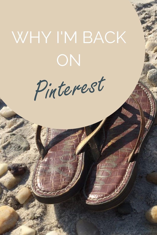 Why I'm Back On Pinterest